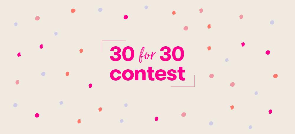 Conoce a nuestros ganadores del Concurso 30 for 30